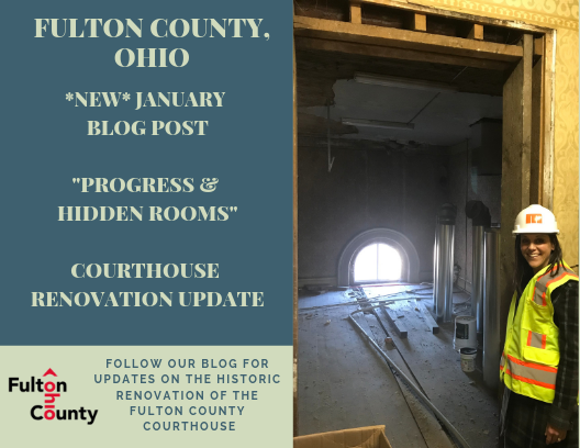 "Fulton County Courthouse Renovation Updates January 2019 ""Progress and Hidden Rooms"""