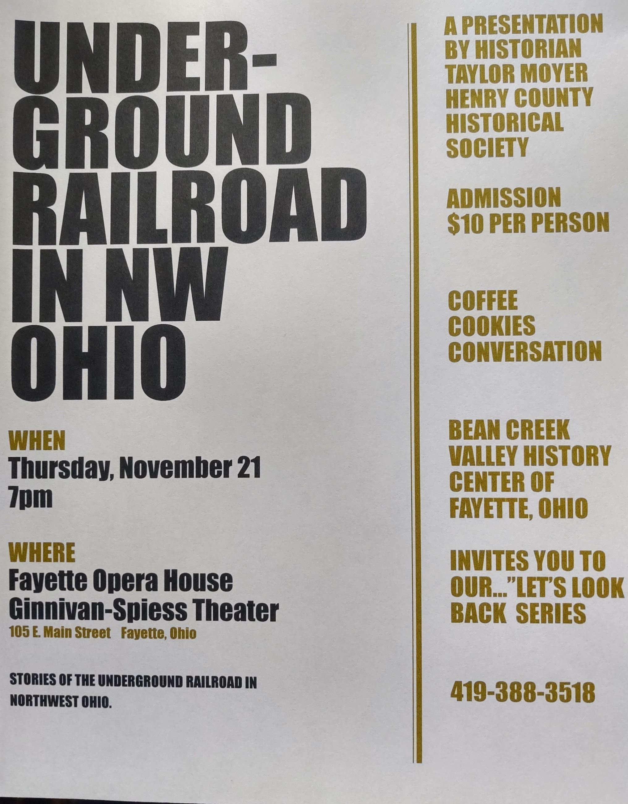 Underground Railroad in NW Ohio presentation by Taylor Moyer, Nov 21st at the Fayette Opera House, F