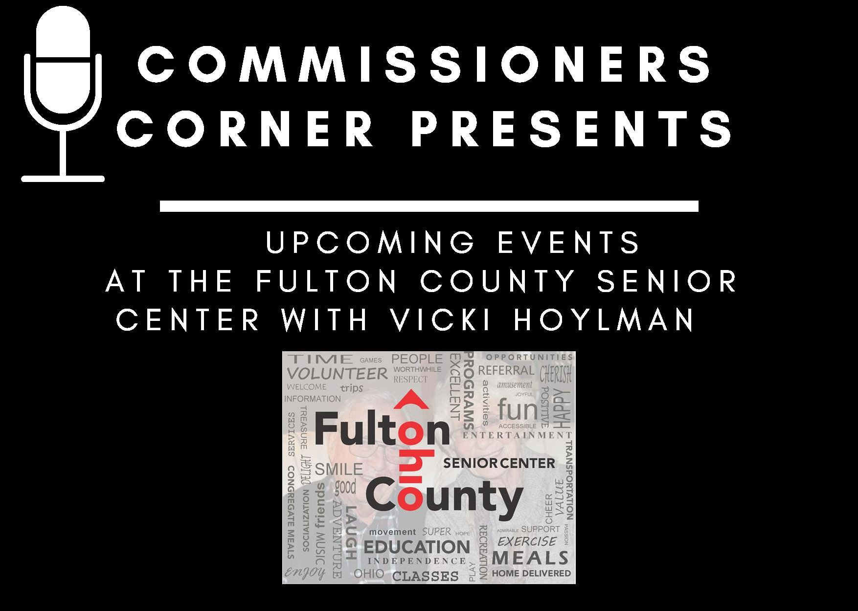 Commissioners Corner Interview with the Fulton County Senior Center Promotional Image