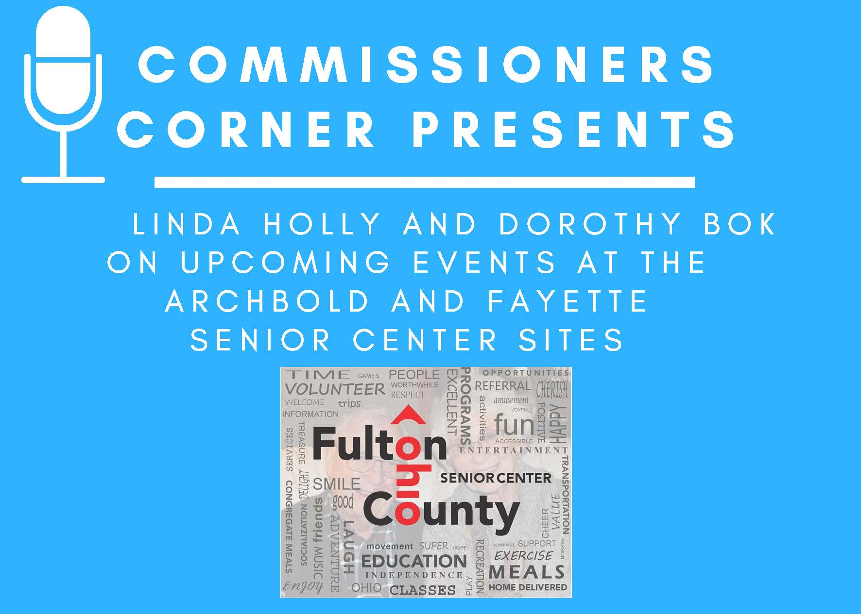 Senior Center Archbold and Fayette Commissioners Corner Flyer