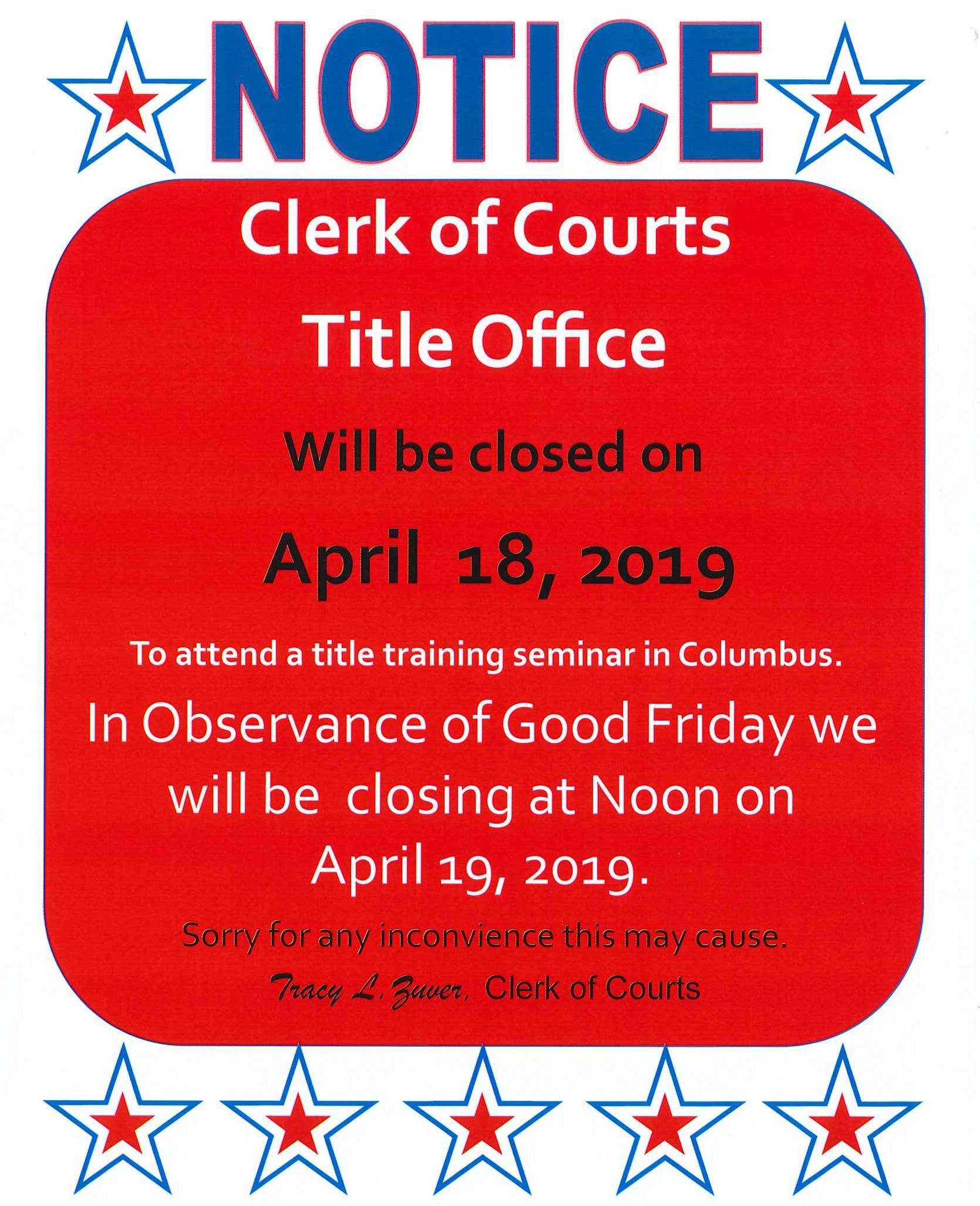 Clerk of Courts Title Office will be closed for training on April 18th, 2019